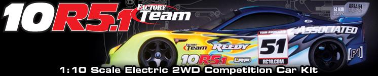 RC10R5.1 Factory Team
