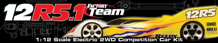 RC12R5.1 Factory Team